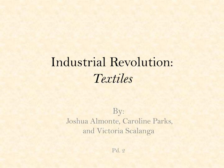 Industrial revolution textiles