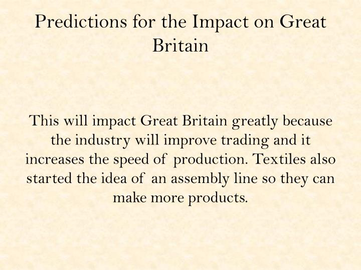 Predictions for the Impact on Great Britain