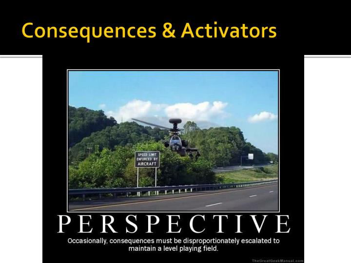 Consequences & Activators