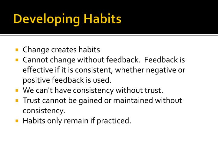 Developing Habits