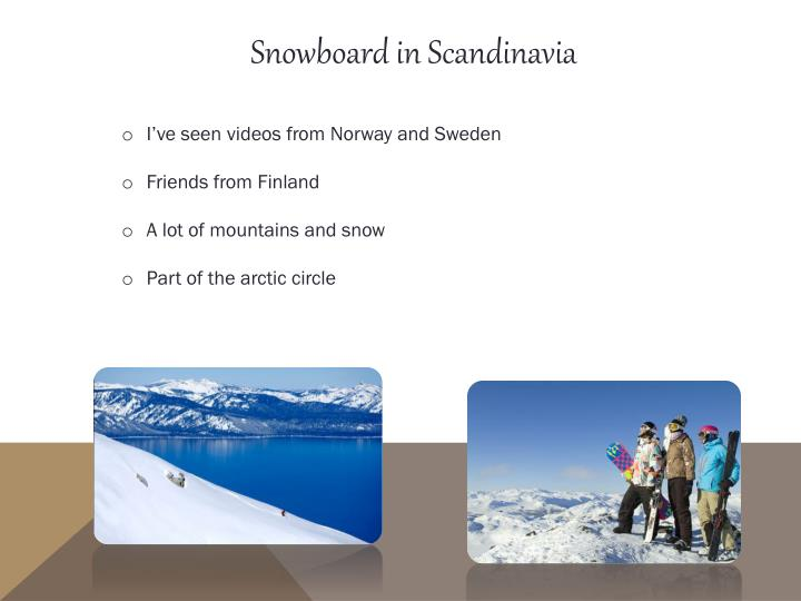 Snowboard in Scandinavia