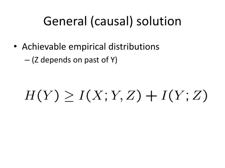 General (causal) solution