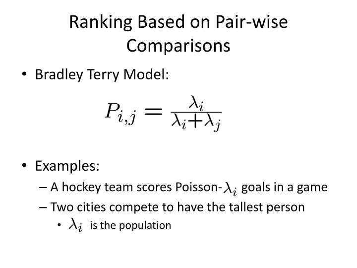 Ranking Based on Pair-wise Comparisons