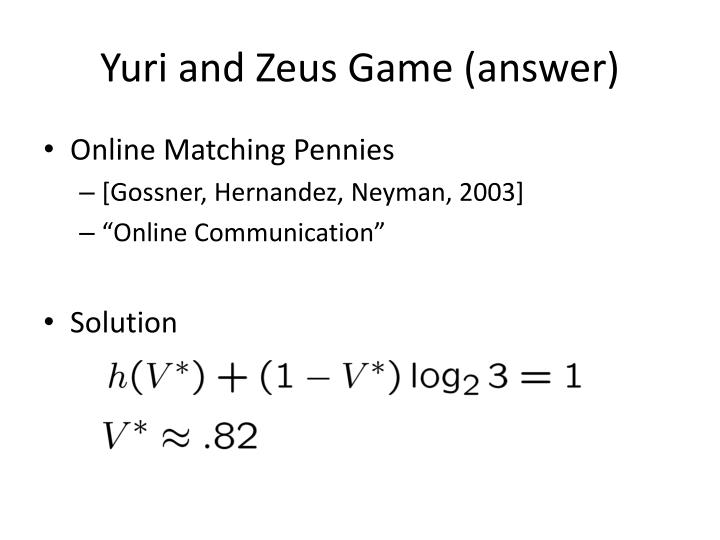 Yuri and Zeus Game (answer)