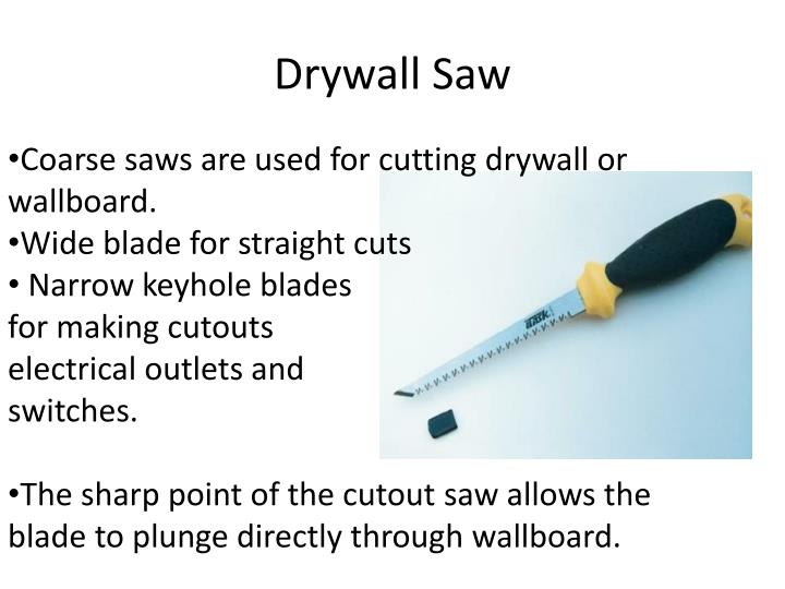 Drywall Saw