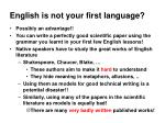 english is not your first language