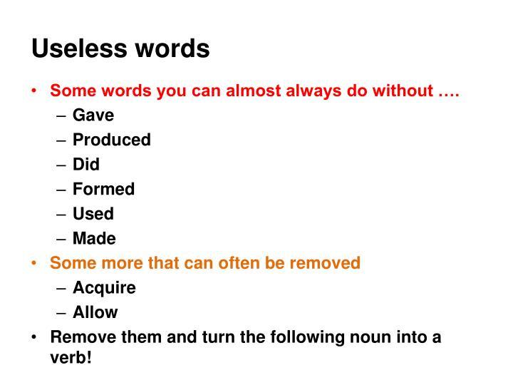 Useless words