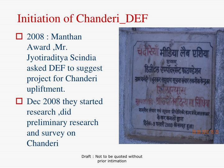 Initiation of chanderi def