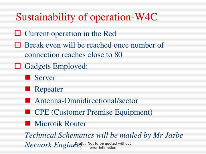 Sustainability of operation-W4C