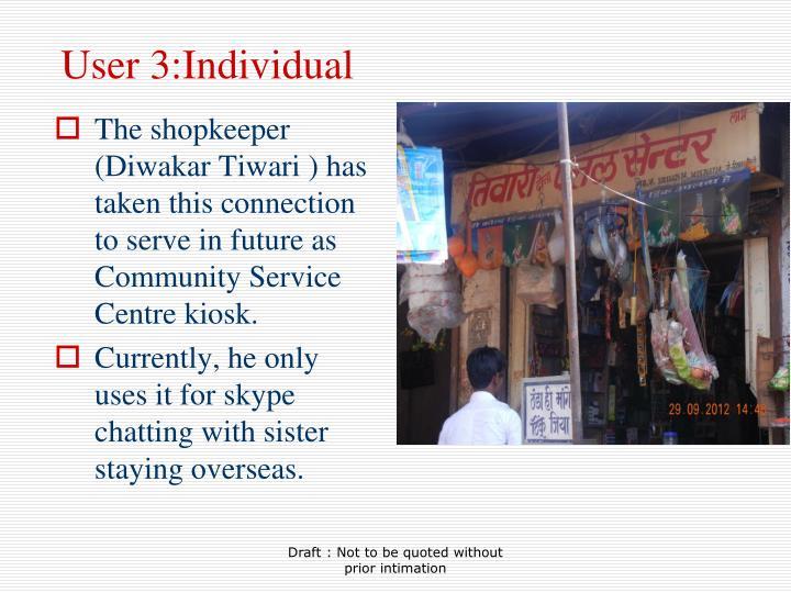 User 3:Individual