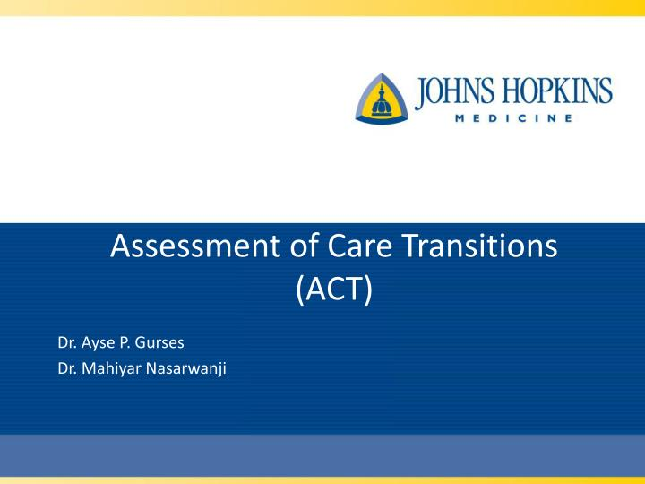 Assessment of care transitions act