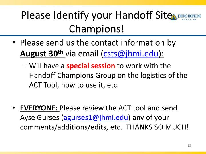 Please Identify your Handoff Site Champions!