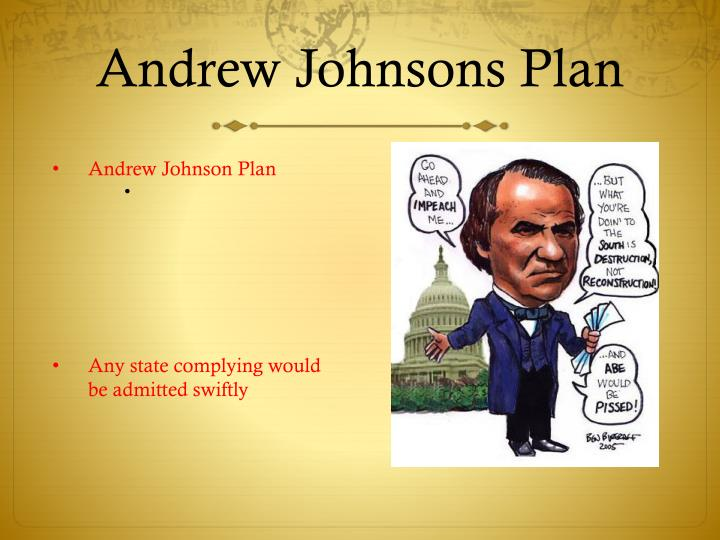 Andrew Johnsons Plan