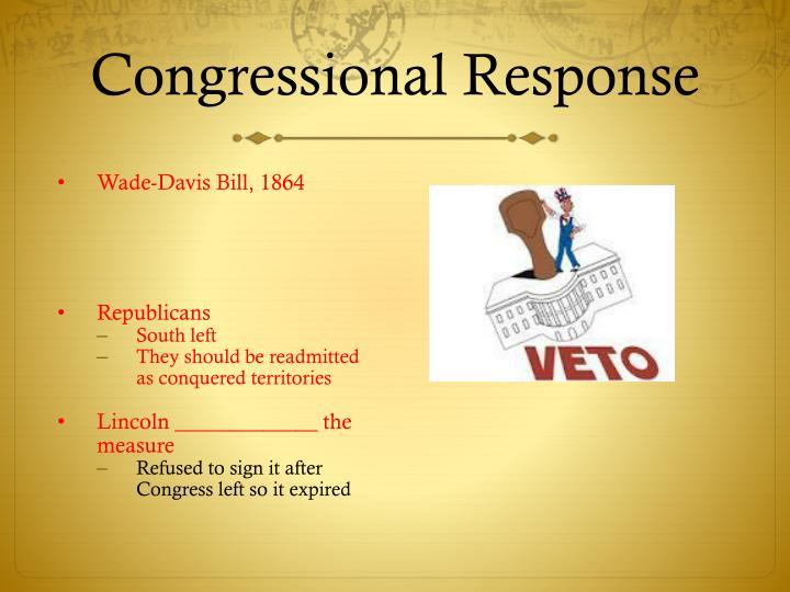 Congressional Response