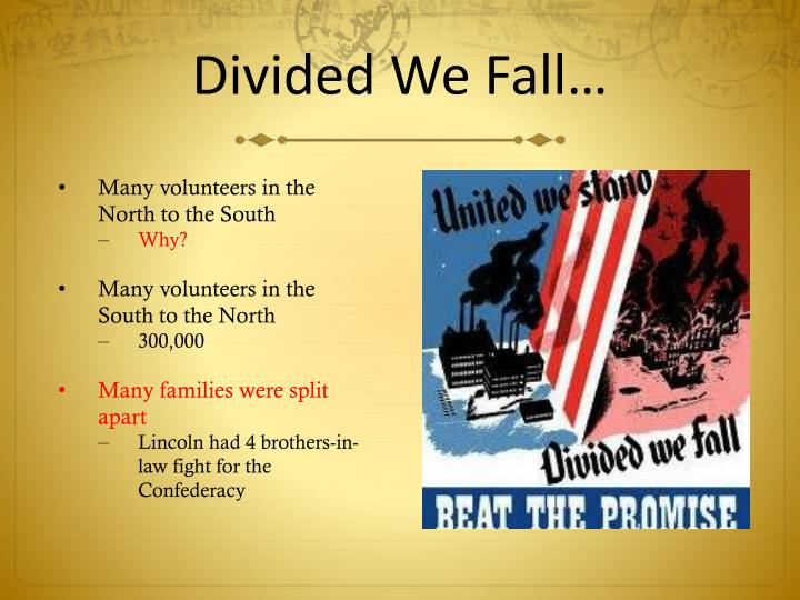 Divided We Fall…