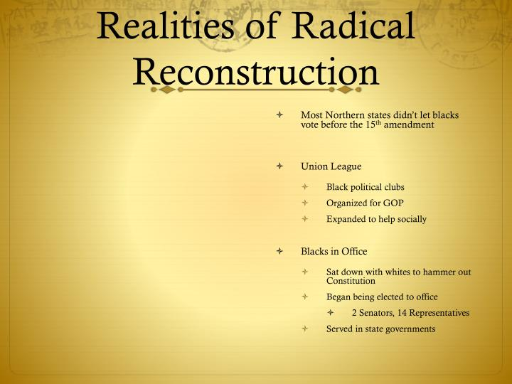 Realities of Radical Reconstruction