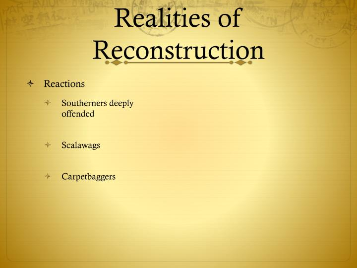 Realities of Reconstruction
