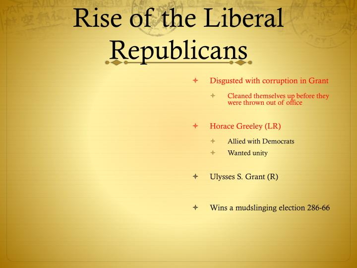 Rise of the Liberal Republicans