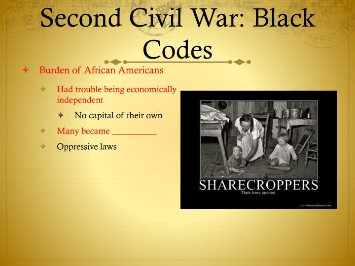 Second Civil War: Black Codes