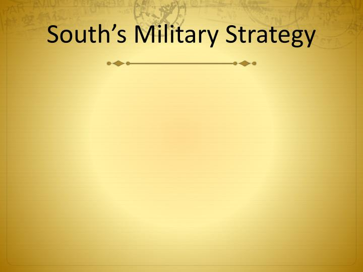 South's Military Strategy