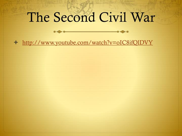 The Second Civil War
