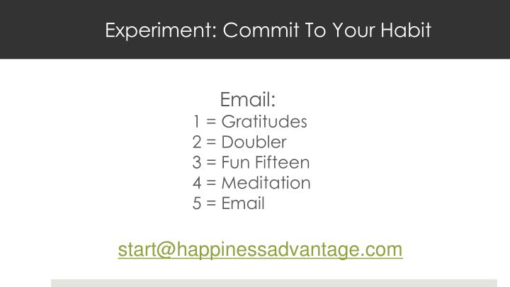 Experiment: Commit To Your Habit