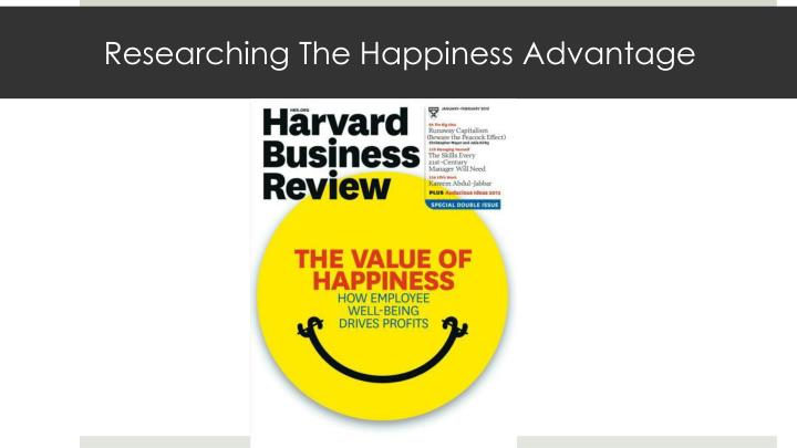 Researching The Happiness Advantage