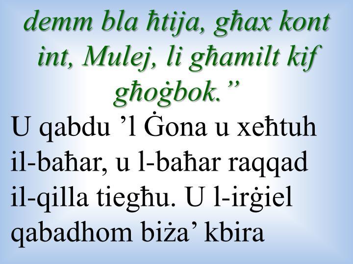 demm bla ħtija, għax kont