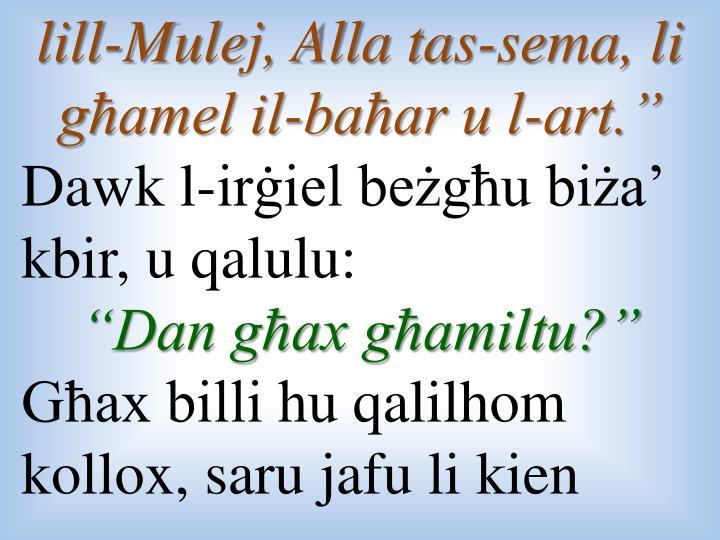 lill-Mulej, Alla tas-sema, li