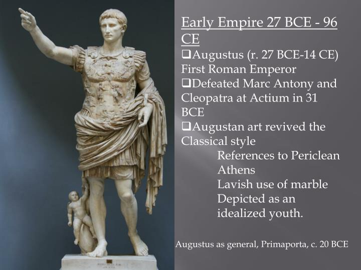 Early Empire 27 BCE - 96 CE
