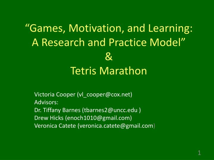 Games motivation and learning a research and practice model tetris marathon