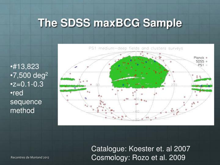 The SDSS maxBCG Sample