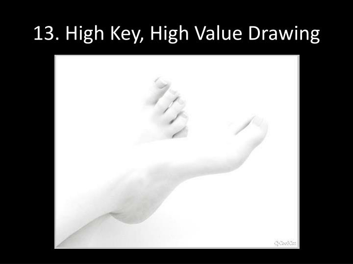 13. High Key, High Value Drawing