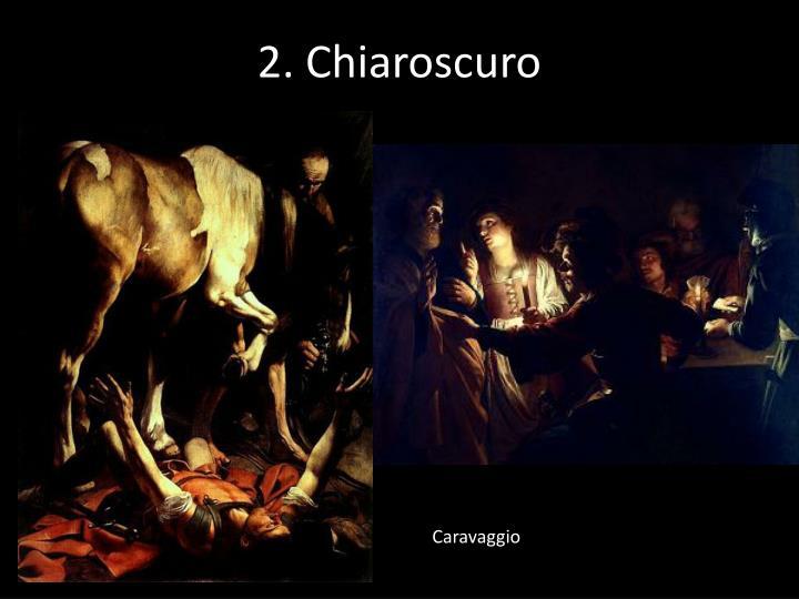 2. Chiaroscuro