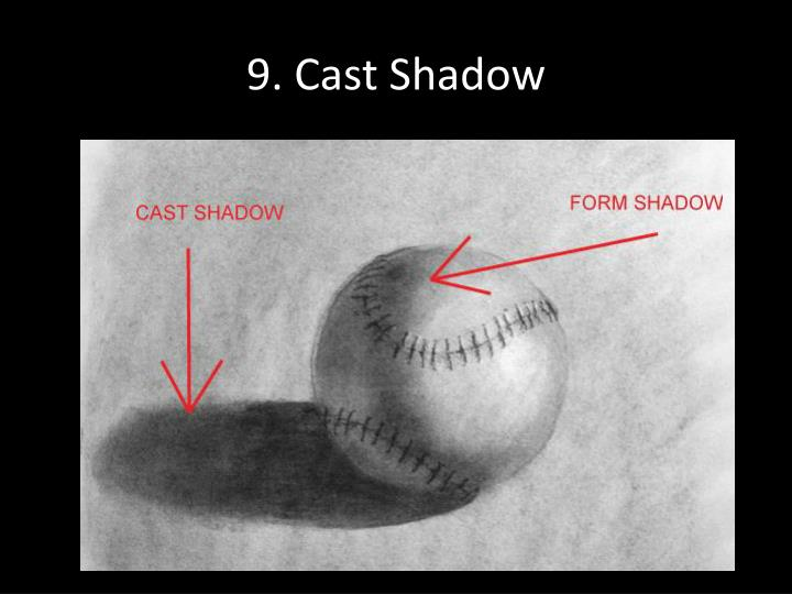 9. Cast Shadow