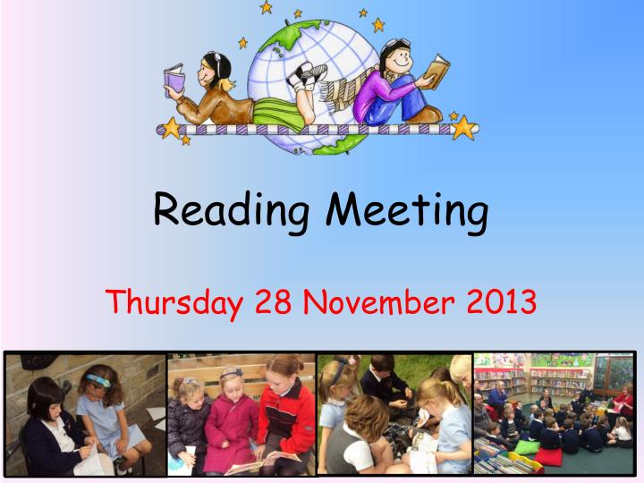 Reading meeting thursday 28 november 2013