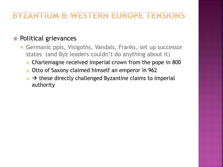 Byzantium & Western Europe Tensions