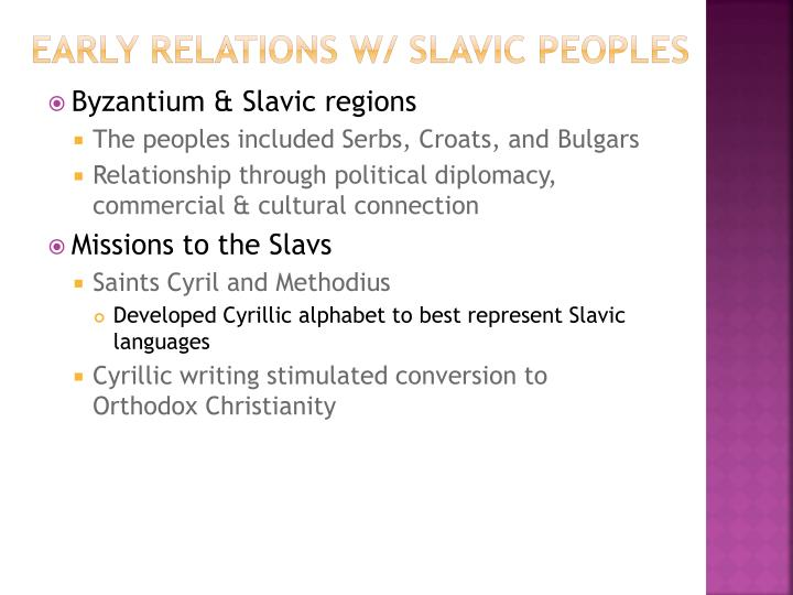 Early Relations w/ Slavic peoples
