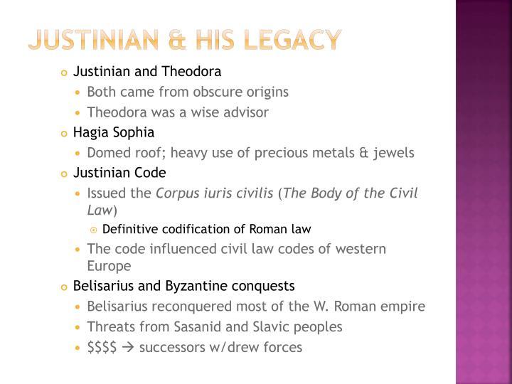 Justinian & His legacy