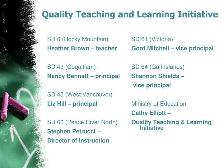 Quality teaching and learning initiative