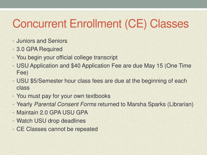 Concurrent Enrollment (CE) Classes