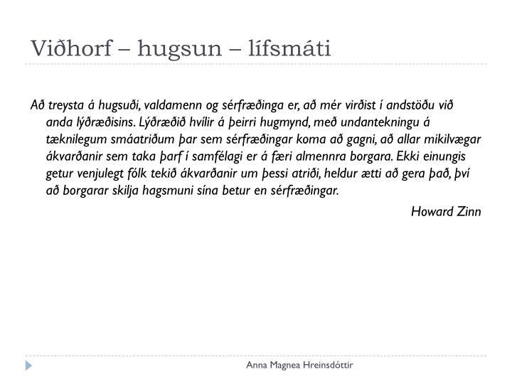 Viðhorf – hugsun – lífsmáti