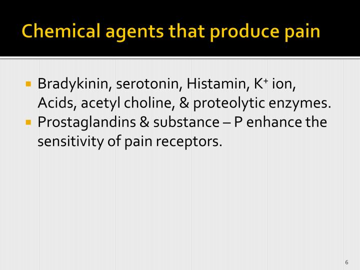 Chemical agents that produce pain