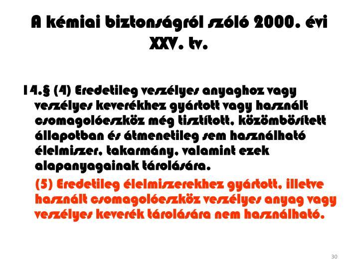 A kémiai biztonságról szóló 2000. évi
