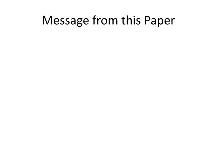 Message from this Paper