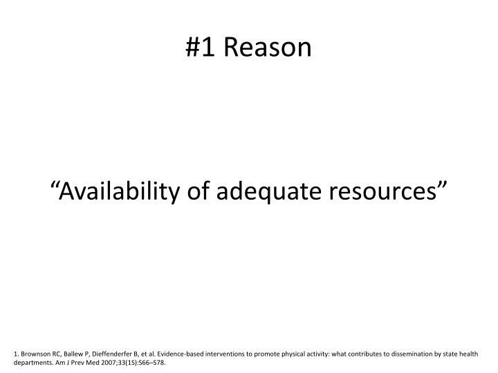 #1 Reason