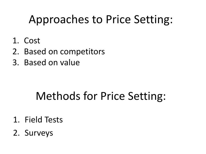 Approaches to Price Setting: