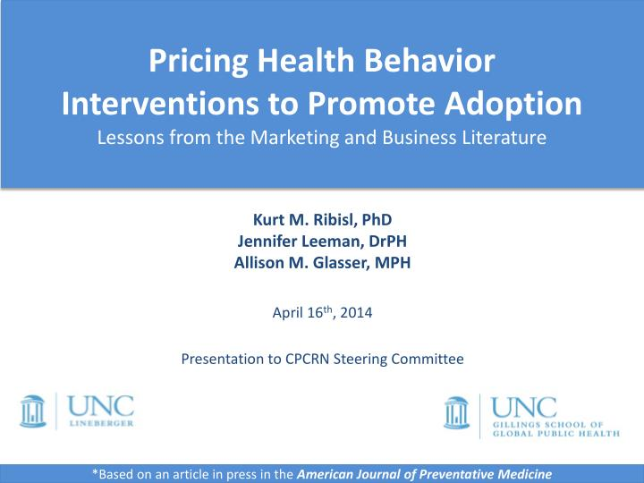 Pricing Health Behavior Interventions to Promote
