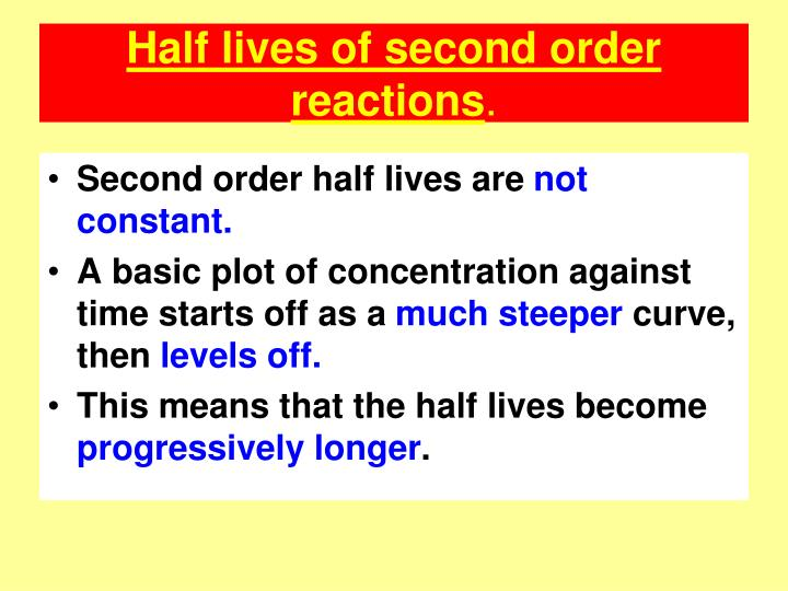 Half lives of second order reactions
