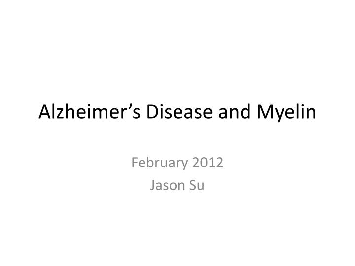 alzheimer s disease and myelin